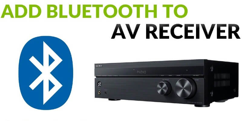 How to Add Bluetooth to Stereo or AV Receiver